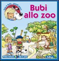 Bubi allo zoo. Ediz. illustrata
