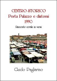 Centro storico (Porta Palazzo e dintorni) 1990