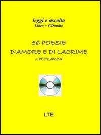 Cinquantasei poesie d'amore e di lacrime. Con CD Audio