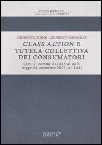 Class action e tutela collettiva dei consumatori (art. 2, commi dal 445, legge 24 dicembre 2007, n. 244)