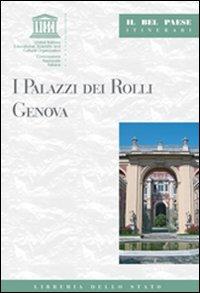 I palazzi dei Rolli. Genova