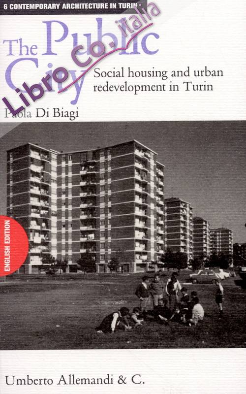 The public city. Social housing and redevelopment in Turin