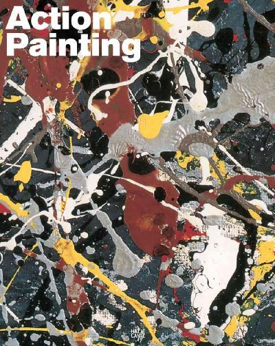 Action Painting. Jackson Pollock