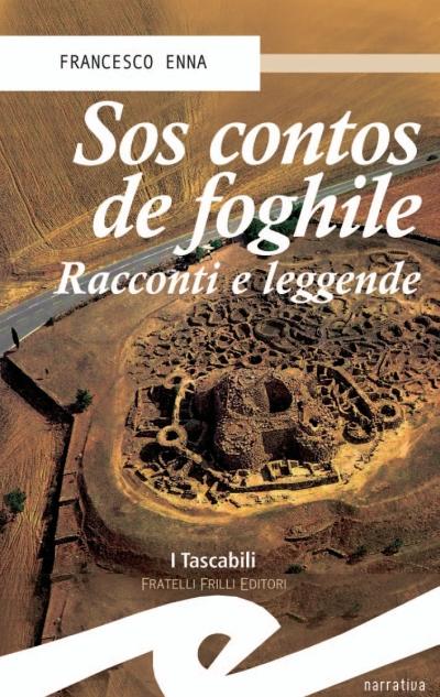 Contos de Foghile. Fiabe e Leggende della Sardegna. (Sos)