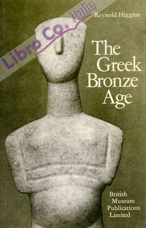 The Greek Bronze Age