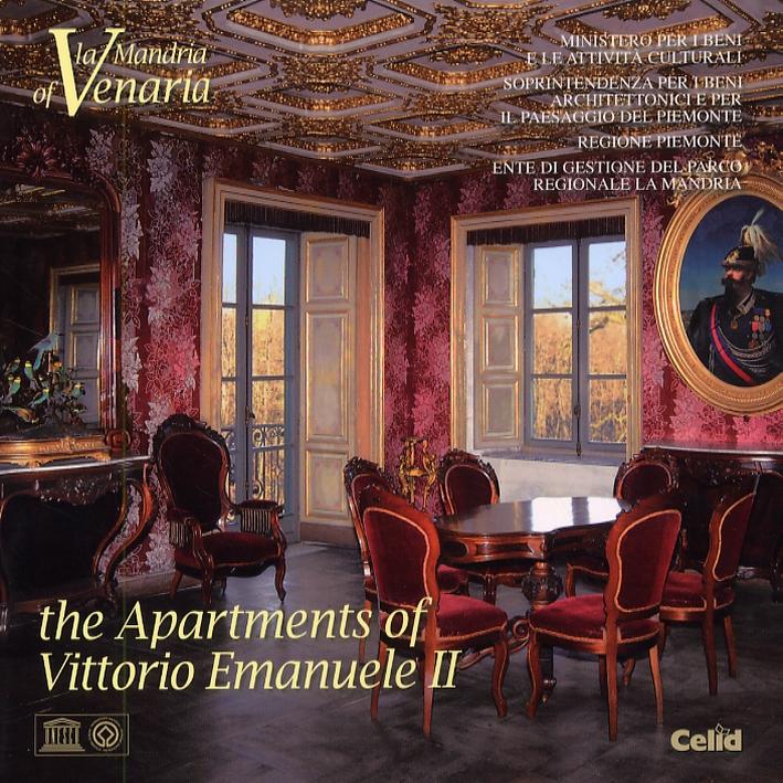 La mandria of Venaria. The Apartaments of Vittorio Emanule II