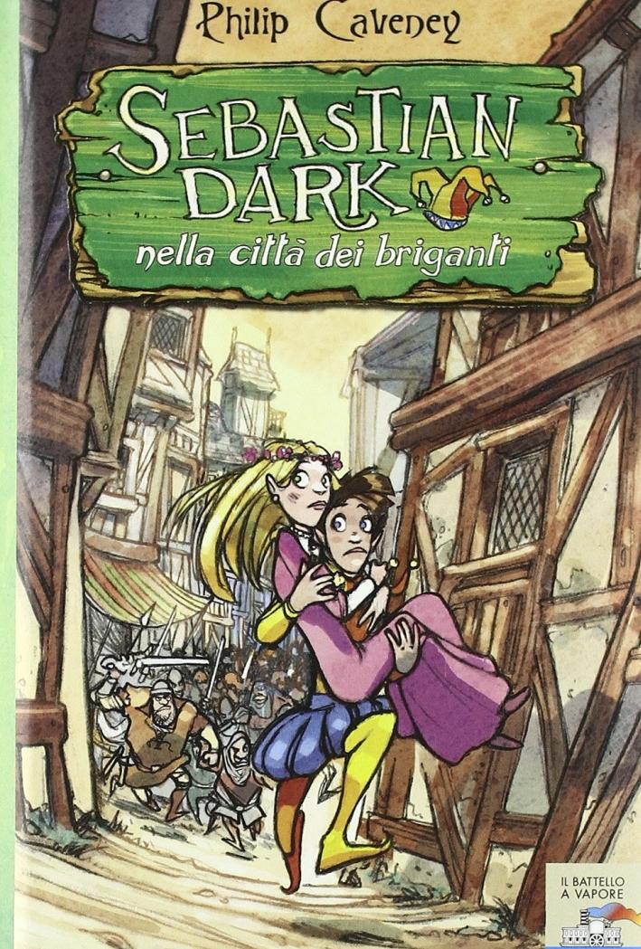 Sebastian Dark nella città dei briganti