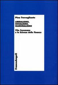 Liberalismo, socialismo, marginalismo. Vito Cusumano e la scienza delle finanze