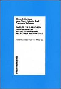 Basilea 2 e rapporto banca-impresa nel Mezzogiorno: problemi e prospettive