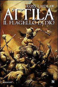 Attila. Il flagello di Dio