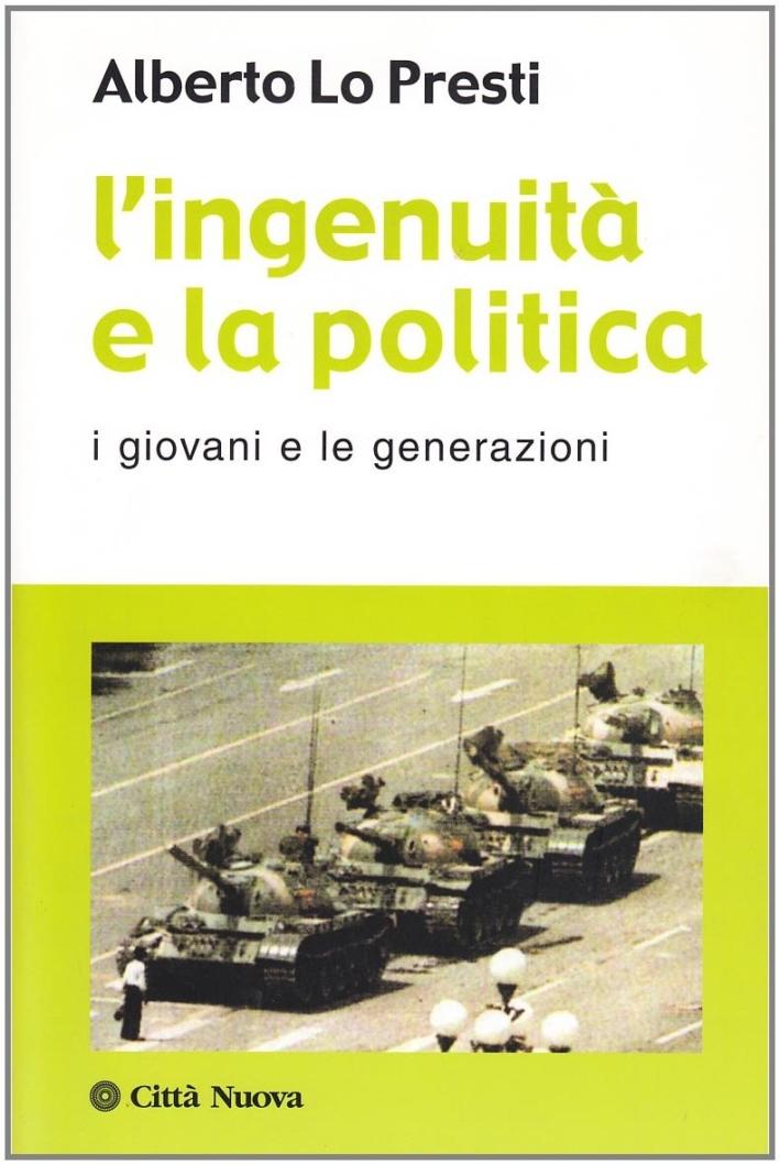 L'ingenuità e la politica. I giovani e le generazioni