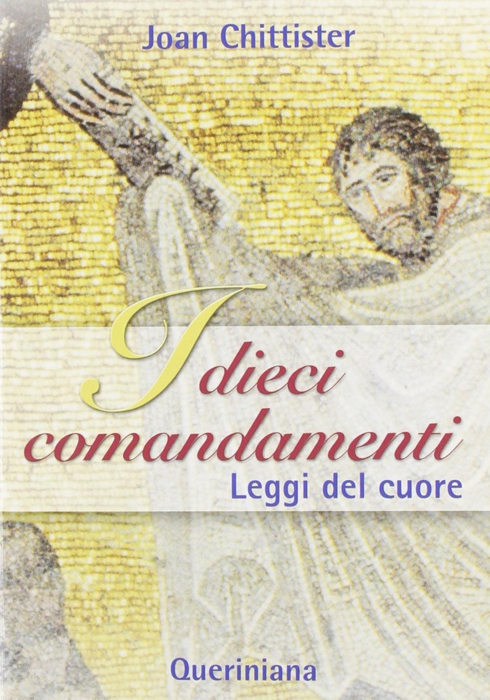 I dieci comandamenti. Leggi del cuore