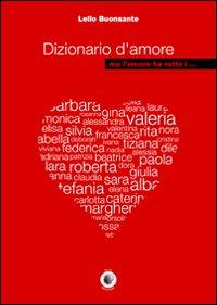 Dizionario d'amore ma l'amore ha rotto i...