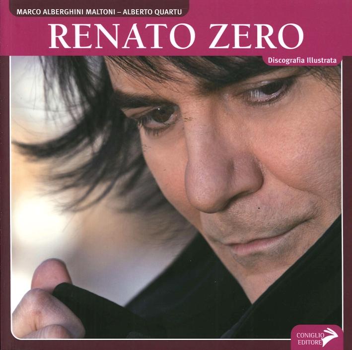 Renato Zero. Discografia illustrata