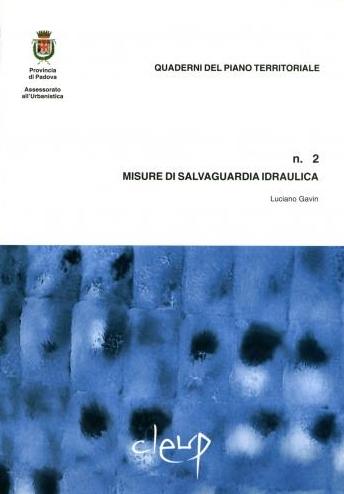 Misure di Salvaguardia Idraulica. Vol. 2