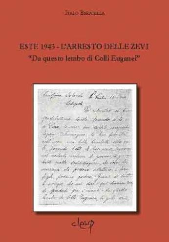 Este 1943 - L´arresto delle Zevi.