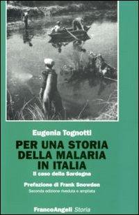 Per una storia della malaria in Italia. Il caso della Sardegna
