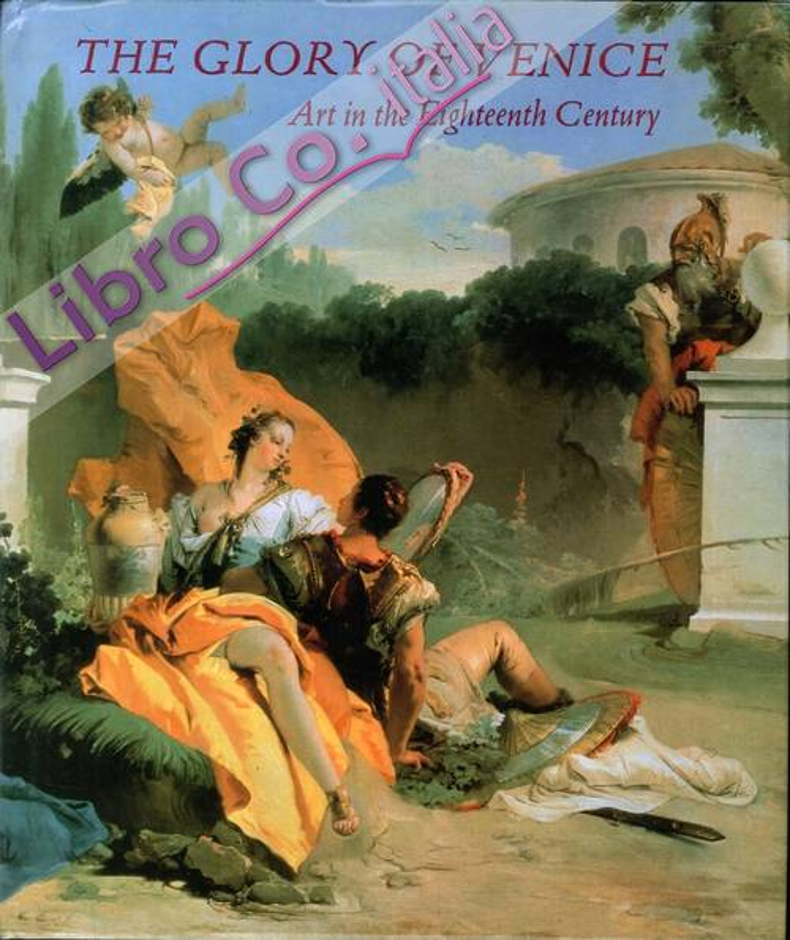The Glory of Venice. Art in the Eighteenth Century