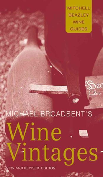 Michael Broadbent's Wine Vintages