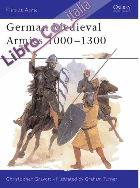 Medieval German Armies, 1000-1300
