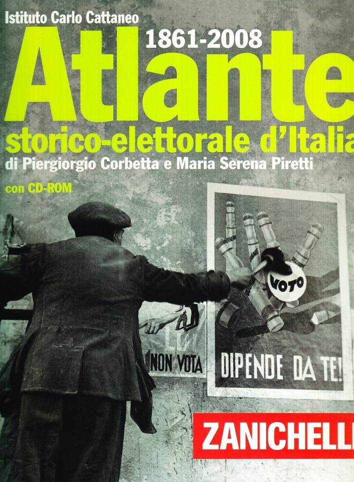 Atlante storico-elettorale d'Italia (1861-2006). Con CD-ROM