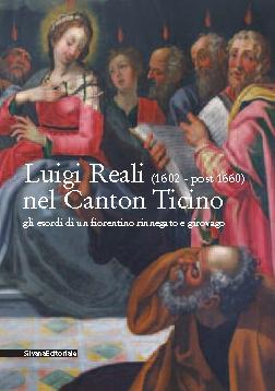 Luigi Reali nel Canton Ticino. Gli esordi di un fiorentino rinnegato e girovago