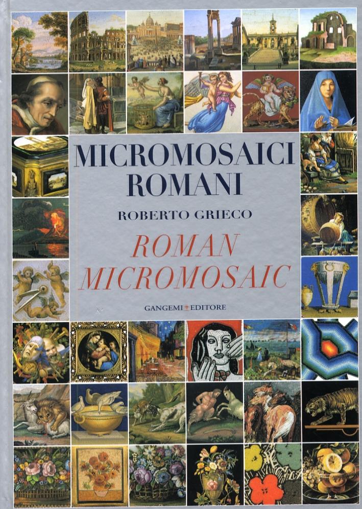 Micromosaici Romani. Roman Micromosaic