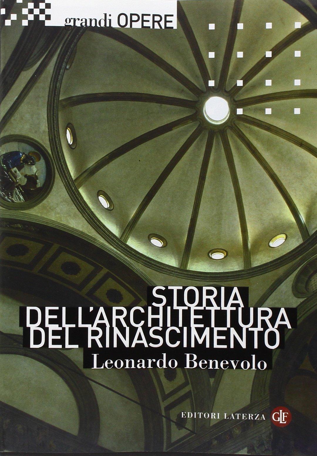 Storia dell'architettura del Rinascimento. Ediz. illustrata