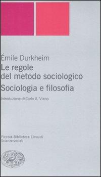 Le regole del metodo sociologico. Sociologia e filosofia