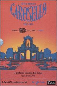 Tutto il meglio di Carosello (1957-1977). Con DVD