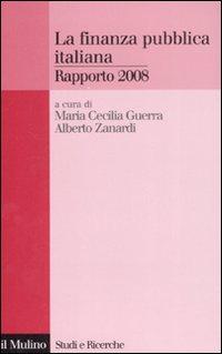 La finanza pubblica italiana. Rapporto 2008