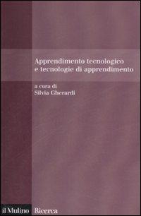 Apprendimento tecnologico e tecnologie di apprendimento