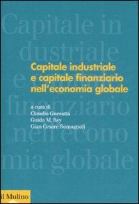 Capitale industriale e capitale finanziario nell'economia globale