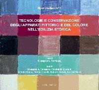 Tecnologie e Conservazione degli Apparati Pittorici e del Colore nell'Edilizia Storica