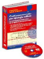 Costi parametrici indice per tipologie edilizie. Con CD-ROM