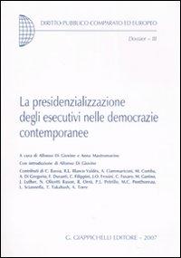 La presidenzializzazione degli esecutivi nelle democrazie contemporanee