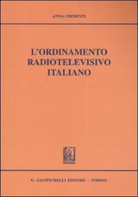 L'ordinamento radiotelevisivo italiano