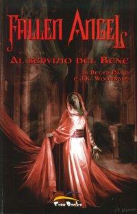 Fallen Angel. Vol. 1. al Servizio del Bene