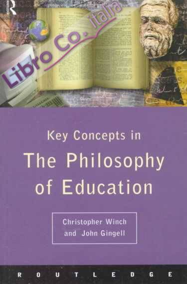 Key Concepts in the Philosophy of Education.