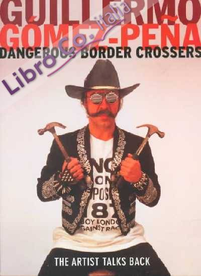 Dangerous Border Crossers.