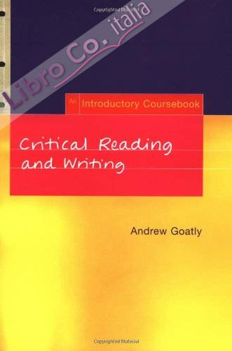 Critical Reading and Writing.