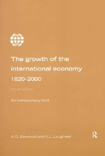 Growth of the International Economy, 1820-2000.