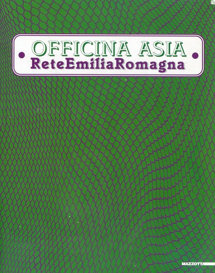Officina Asia. Rete Emilia Romagna