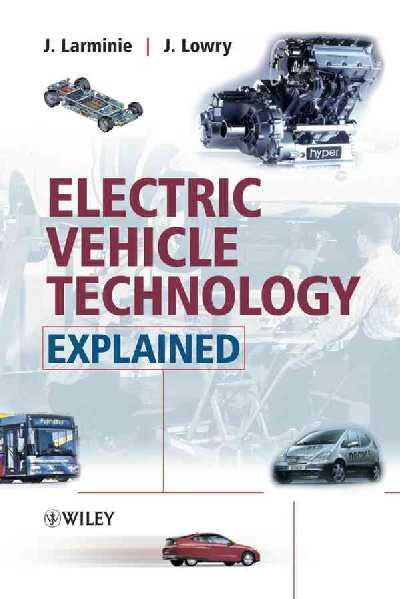 Electric Vehicle Technology Explained.