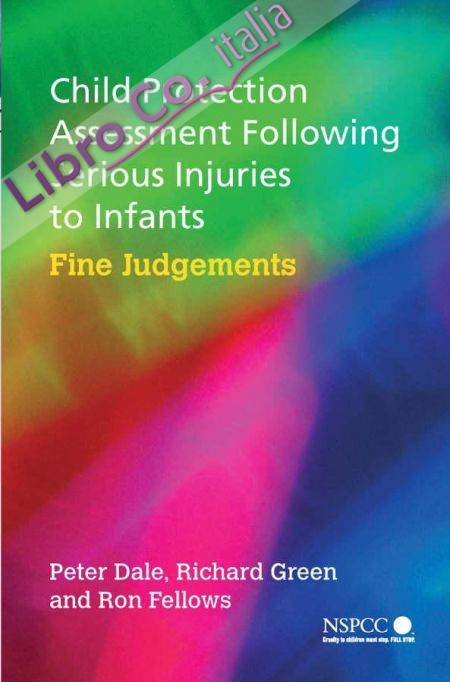 Child Protection Assessment Following Serious Injuries....