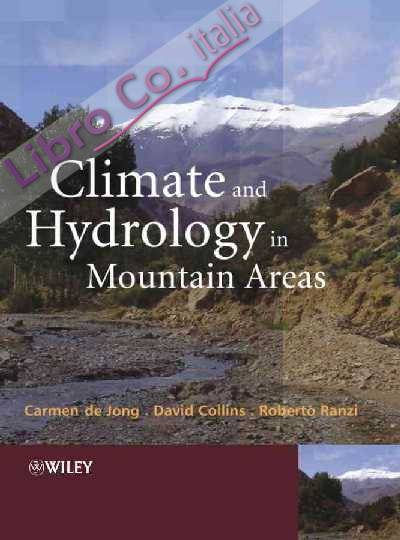 Climate and Hydrology in Mountain Areas.
