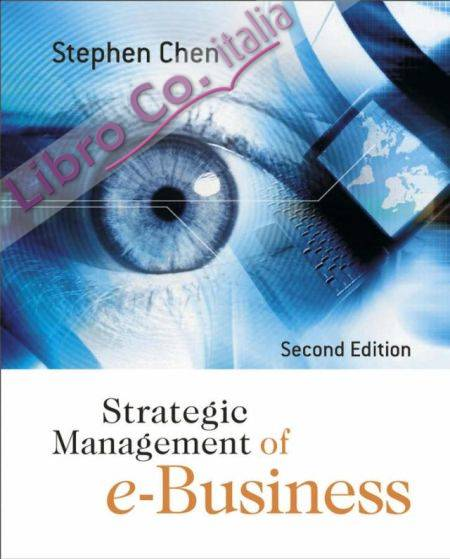 Strategic Management of E-Business.