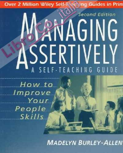 Managing Assertively.