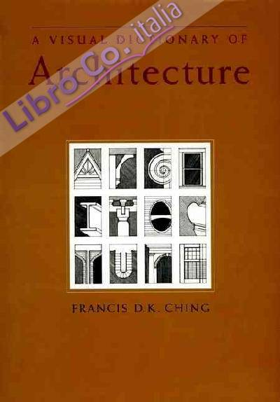 Visual Dictionary of Architecture.