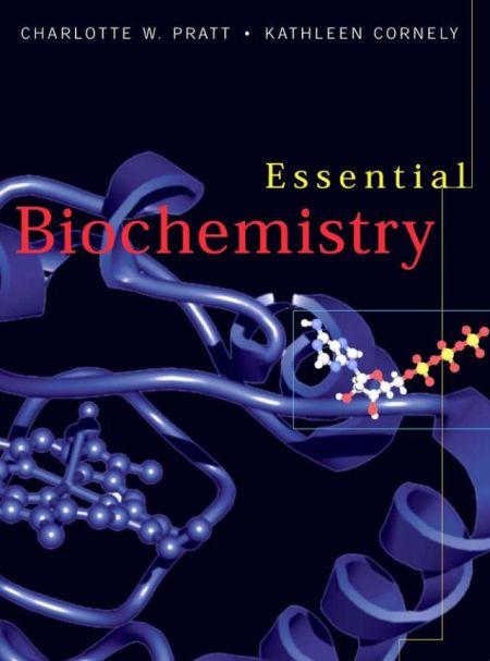 Essential Biochemistry.